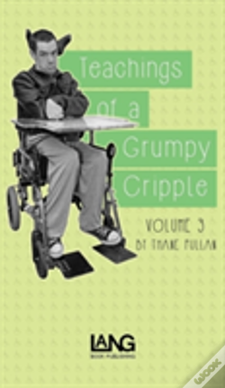 Wook.pt - Teachings Of A Grumpy Cripple: Volume Three