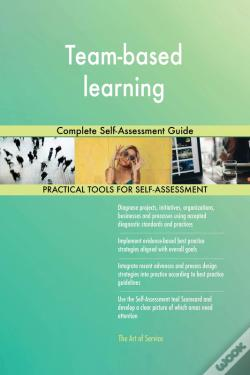 Wook.pt - Team-Based Learning Complete Self-Assessment Guide