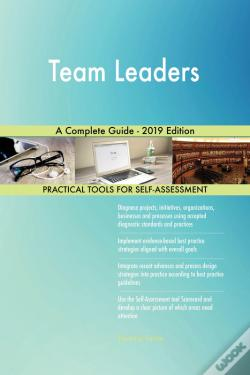 Wook.pt - Team Leaders A Complete Guide - 2019 Edition