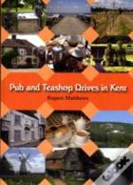 Teashop And Pub Drives In Kent