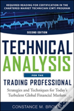 Technical Analysis For The Trading Professiona: Strategies And Techniques For Today'S Turbulent Global Financial Markets