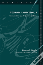 Technics And Time, 3