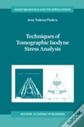 Techniques Of Isodyne Stress Analysis
