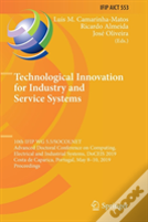 Technological Innovation For Industry And Service Systems
