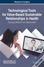 Technological Tools For Value-Based Sustainable Relationships