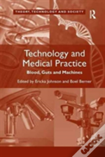 Technology And Medical Practice