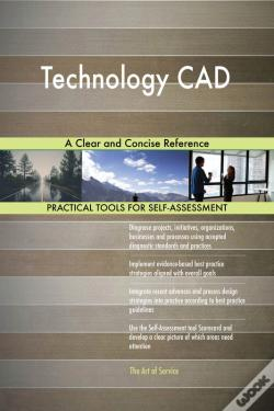 Wook.pt - Technology Cad A Clear And Concise Reference