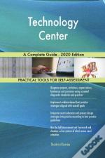 Technology Center A Complete Guide - 202