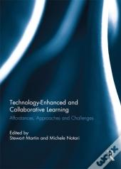 Technology-Enhanced And Collaborative Learning
