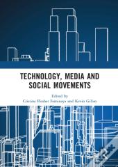 Technology, Media And Social Movements