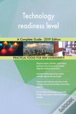 Technology Readiness Level A Complete Guide - 2019 Edition