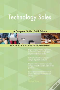 Wook.pt - Technology Sales A Complete Guide - 2019 Edition
