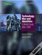 Technology, War And Identitiesstudent Book