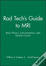 Tech'S Guide To Mri