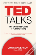 Ted Talks The Official Ted Guide To Publ