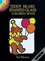 Teddy Bear'S Stained Glass Colouring Book