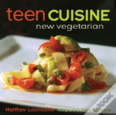 Teen Cuisine New Vegetarian