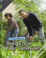 Teen Guide To Being Eco In Your Communit