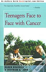 Teenagers Face To Face With Cancer