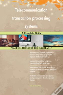 Wook.pt - Telecommunication Transaction Processing Systems A Complete Guide