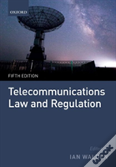 Telecommunications Law & Regulation 5e H