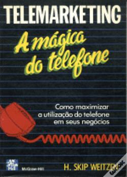 Wook.pt - Telemarketing - A Mágica do Telefone