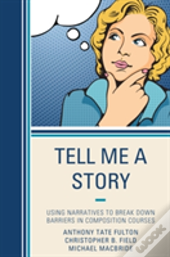 Tell Me A Story Using Narrativpb