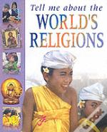 Tell Me About The World'S Religions