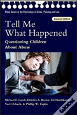 Tell Me What Happened 2nd Edition