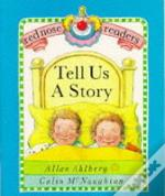 Tell Us A Story