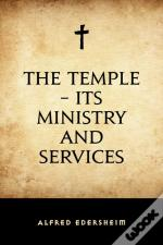 Temple - Its Ministry And Services