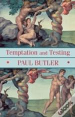 Temptation And Testing