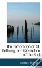Temptation Of St. Anthony, Or A Revelation Of The Soul