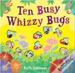 Ten Busy Whizzy Bugs