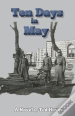 Ten Days In May