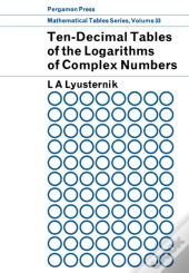 Ten-Decimal Tables Of The Logarithms Of Complex Numbers And For The Transformation From Cartesian To Polar Coordinates