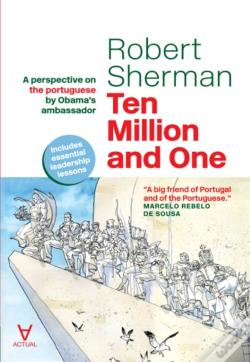 Wook.pt - Ten Million And One - A Perspective On The Portuguese By Obama'S Ambassador