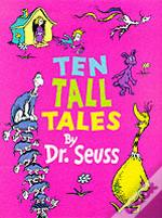 Ten Tall Tales By Dr.Seuss