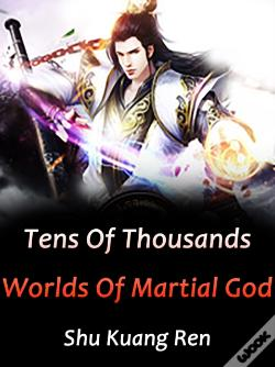 Wook.pt - Tens Of Thousands Worlds Of Martial God