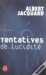 Tentatives De Lucidite