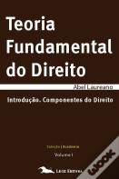 Teoria Fundamental do Direito - Volume I