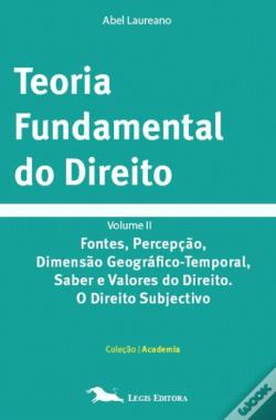 Wook.pt - Teoria Fundamental do Direito - Volume II