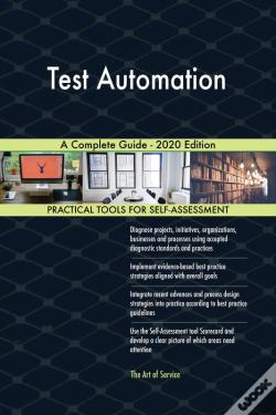 Wook.pt - Test Automation A Complete Guide - 2020 Edition