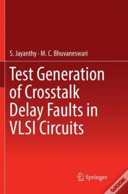 Wook.pt - Test Generation Of Crosstalk Delay Faults In Vlsi Circuits