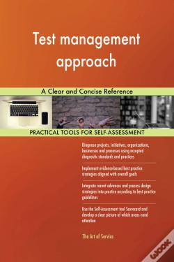 Wook.pt - Test Management Approach A Clear And Concise Reference