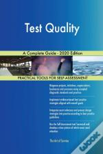 Test Quality A Complete Guide - 2020 Edi