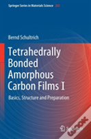 Tetrahedrally Bonded Amorphous Carbon Films