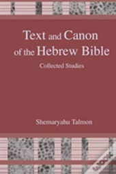 Text And Canon Of The Hebrew Bible