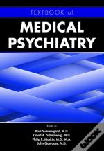 Textbook Of Medical Psychiatry