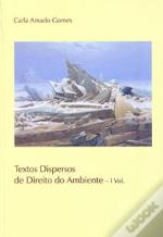 Textos Dispersos de Direito do Ambiente - I Vol.